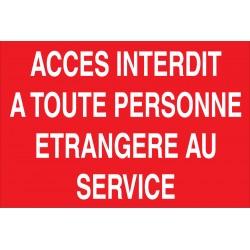 Accés interdit à toute personnes étrangère au service