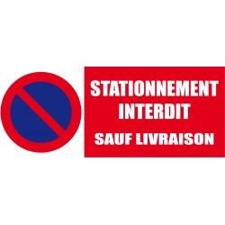 Stationnement interdit sauf livraisons