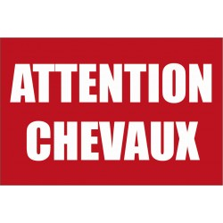 Attention aux chevaux