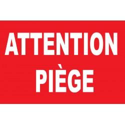 Attention piège