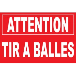 Attention tir à balles