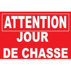 Attention jour de chasse
