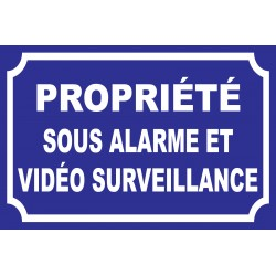 """Panneau """"Propriété sous alarme et vidéo surveillance"""""""