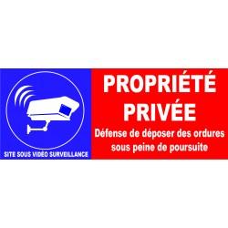 Propriété privée défense de déposer des ordure site sous vidéo surveillance