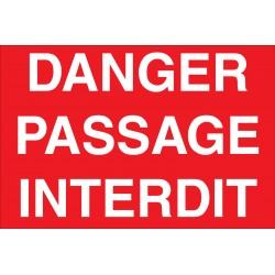 Panneau danger passage interdit
