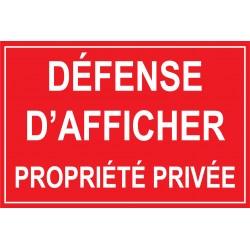 Panneau défense d'aficher propriété privée