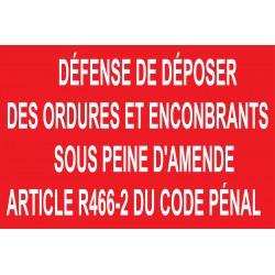 Panneau défense de déposer des ordures et encombrants sous peine d'amende articl