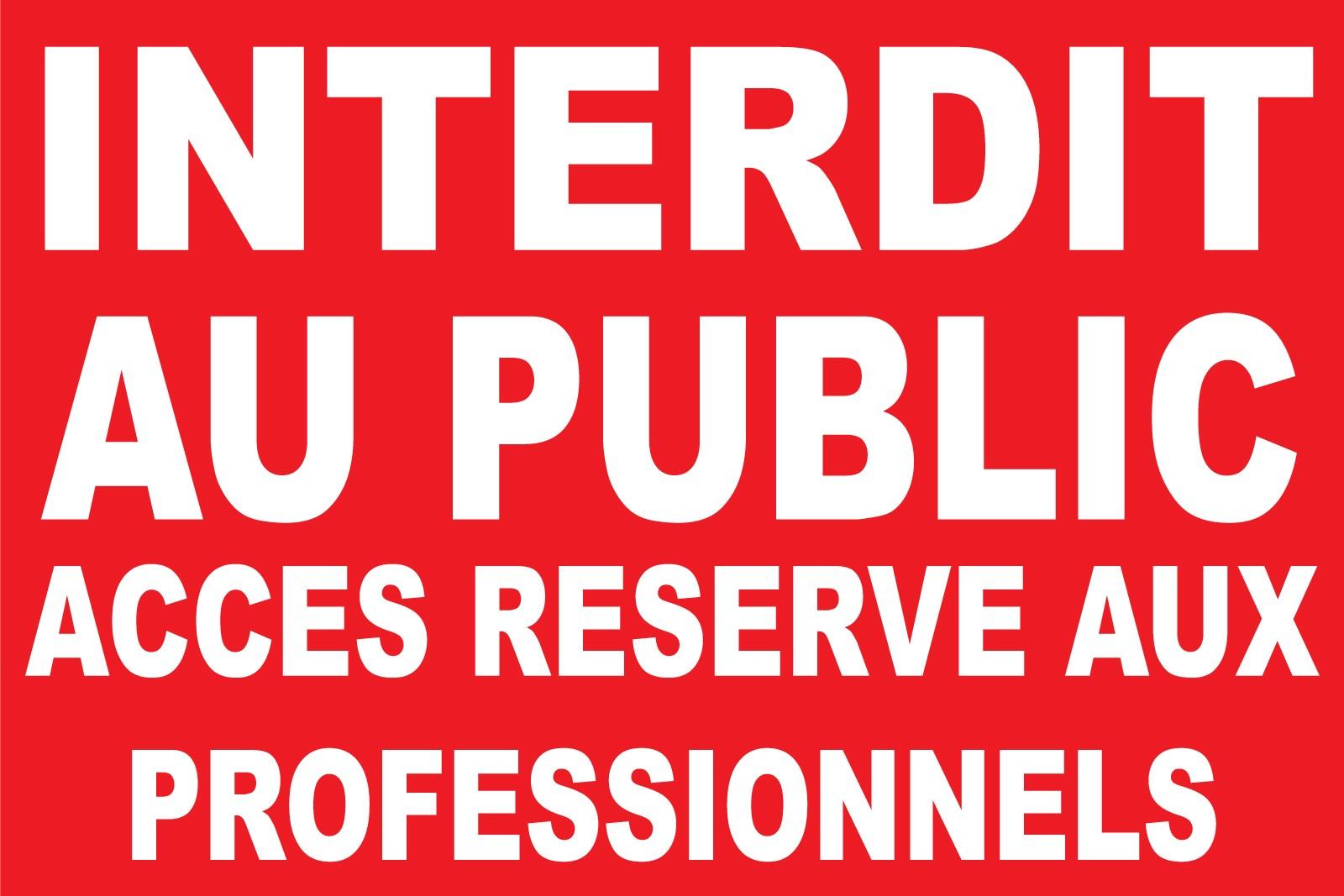 Panneau Interdit Au Plublic Acces Reserve Aux Personnels