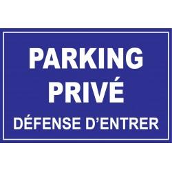 Panneau parking privée défense d'entrer