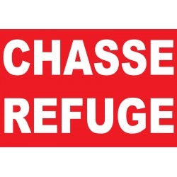 Panneau chasse refuge