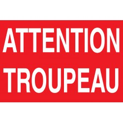 Panneau attention troupeau