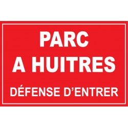 Panneau parc à huitres défense d'entrer