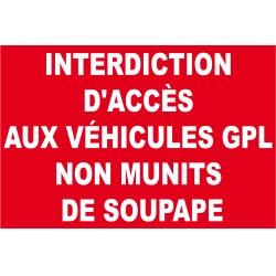 Panneau interdiction d'accès aux véhicules gpl non munits de soupape