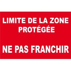 Panneau limite de la zone protégée ne pas franchir