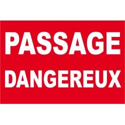 Panneau passage dangereux