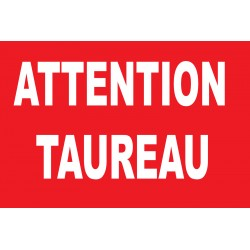 Panneau attention taureau