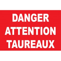 Panneau danger attention taureaux