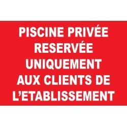 Panneau piscine privée réservée uniquement aux clients de l'établisement