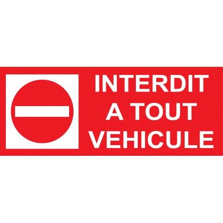 Panneau interdit à tout véhicule