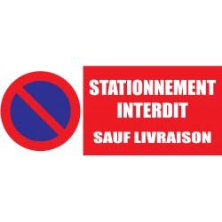Panneau stationnement interdit sauf livraison