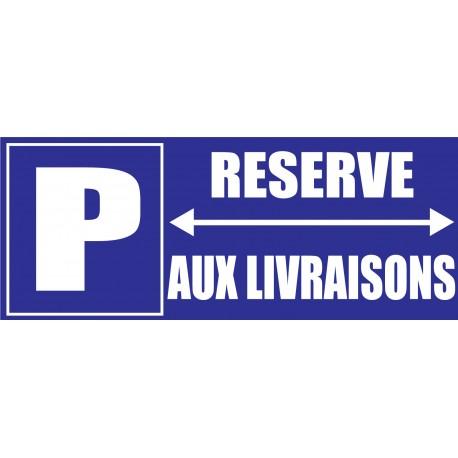 Panneau parking réservé aux livraisons
