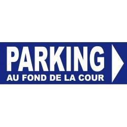 Panneau parking au fond de la cour a droite