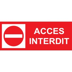 Panneau accès interdit