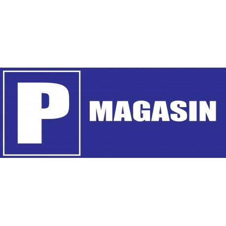 Panneau parking magasin