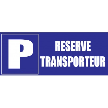 Panneau parking transporteur