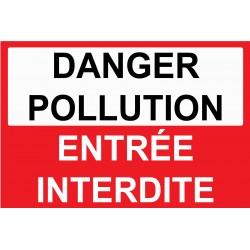Panneau danger pollution entrée interdite